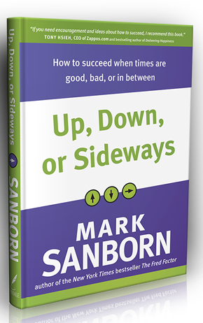 Up, Down, or Sideways by Mark Sanborn